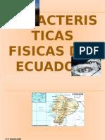 Caracteristicas Del Ecuador
