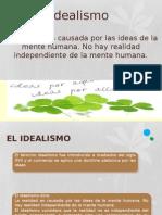Idealismo- corriente filosófica