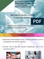 PROCESSO DE MANIPULAÇÃO DE  NUTRIÇÃO PARENTERAL