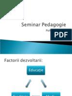 1. Ereditate Mediu Educatie - Seminar Pedagogie (1)