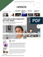 ¿Para Qué Un Plan Industrial_, Por Iván Alonso _ Mirada de Fondo _ Opinión _ El Comercio Peru