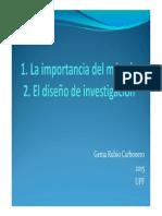 La Importancis Del Método y El Diseño de Investigación