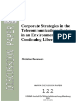 Corporate Strategies in the Telecommunications Sector in an Environment of Continuing Liberalization