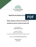 Redes, Negocios y Ejercicio de Poder en Los Presidios de Sonora a Finales Del Siglo Xviii. Tesis de Maestria