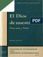 Arias Reyero. El Dios de Nuestra Fe