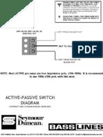 Active Passive Switch