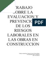 Trabajo Sobre La Evaluacion y Prevencion de Los Riesgos Laborales en Las Obras en Construccion