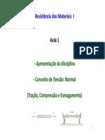 Aula 1 - Conceitos de Tensao Normal Tração e Compressao EGM