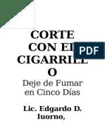 Corte Con El Cigarrillo