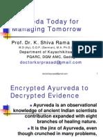 Ayurveda Today for Managing Tomorrow