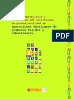 Guía de aprendizaje y Evaluación del certificado de profesionalidad de Operaciones Auxiliares de Acabados Rígidos y Urbanización