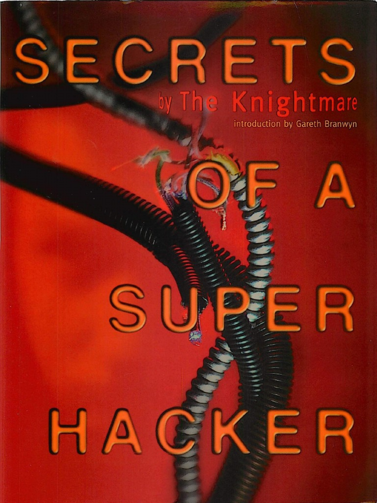 ac362b954cf77 Fiery Dennis - Secrets of a Super Hacker