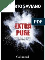 Extra Pure Roberto Saviano