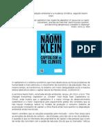 O capitalismo, a degradação ambiental e a mudança climática, segundo Naomi Klein