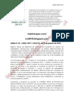 Edital Nº 55 - CAEE, PRT 1.119.0712, de 11 de Janeiro de 2014.