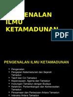 Bab 1 Pengenalan Ilmu Ketamadunan Jan 2014