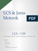 LCS & Jaras Motorik
