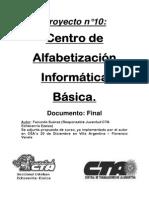 Centro de Alfabetizacion Informatica - Proyec to Nº 10