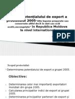 Analiza Potenţialului de Export a Produsului 2005