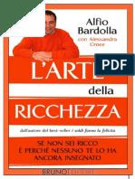 [E-book-PDF-ita] L'Arte Della Ricchezza - Alfio Bardolla e Alessandra Croce
