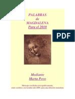 MENSAJES DE MARIA MAGDALENA 2009-2010