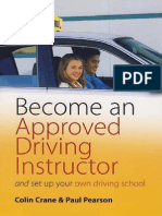 Become an Approved Driving Instructor and Set Up Your Own Driving School