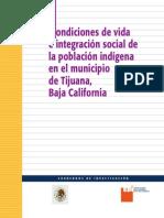 Condiciones de vida e integración social de la población indigena en el municipio de Tijuana, Baja California