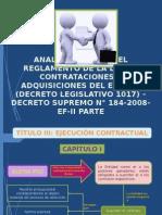 ANALISIS PARCIAL DEL REGLAMENTO DE LA LEY DE CONTRATACIONES Y ADQUISICIONES DEL ESTADO (DECRETO LEGISLATIVO 1017) – DECRETO SUPREMO N° 184-2008-EF-II PARTE