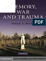 Nigel C. Hunt Memory, War and Trauma