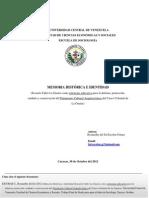 Memoria e Identidad ETLG Como Estrategia Educativa Para La Defensa Proteccion Cuidado y Conservacion Del PCA Del CC de La Guaira. Rosmarlhy Escobar