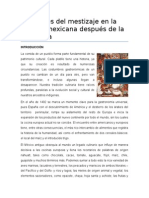 Los Brotes Del Mestizaje en La Comida Mexicana Trabajo Final Historia de Mexico