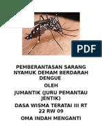 Pemberantasan Sarang Nyamuk Demam Berdarah Dengue