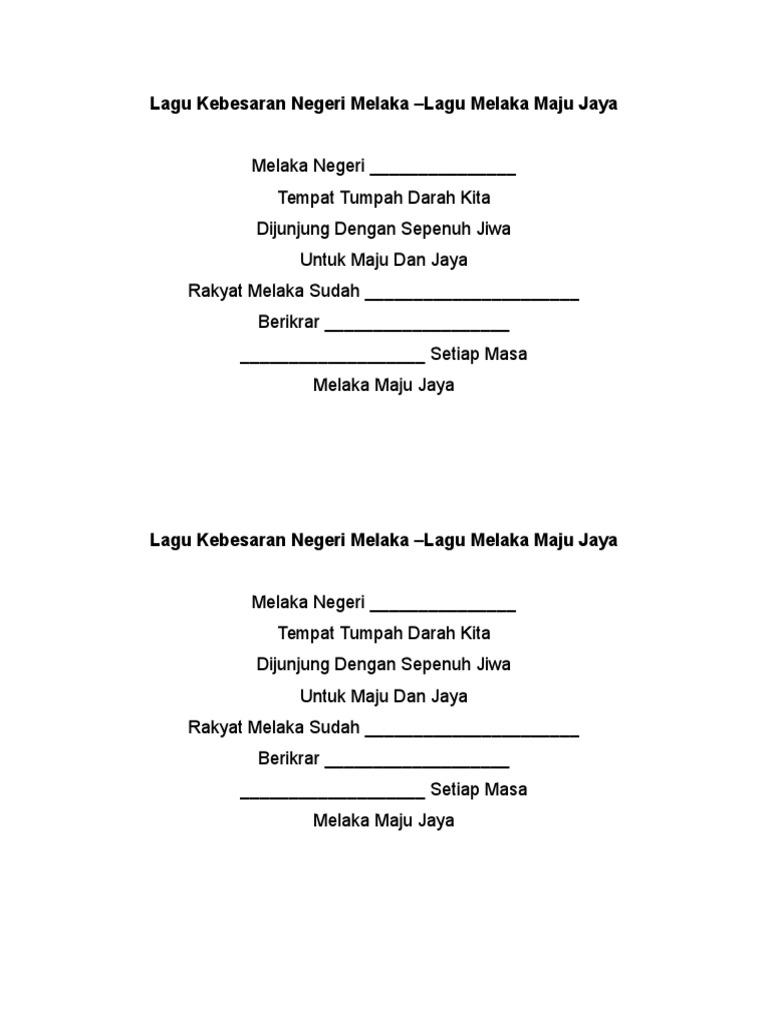 Lirik Lagu Kebesaran Negeri Melaka Lagu Melaka Maju Jaya