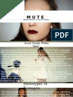 M U T E - Social Group Representation