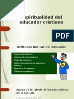 Espiritualidad del educador cristiano.pptx