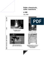 Safer Chmeicals and Safer Reactions