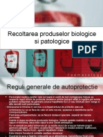 Recoltarea Produselor Biologice Si Patologice