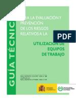 Guía Técnica Para La Evaluación y Prevención de Los Riesgos Relativos a La Utilización de Los Equipos de Trabajo