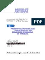 Www.referat.ro-particularitati Ale Procesului de Selectie in Fotbal