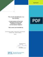 The ILCD Handbook in a Nutshell