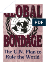 23482161 Global Bondage the United Nations Plan to Rule the World by Cliff Kincaid