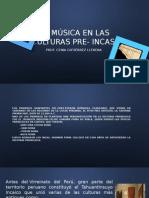 La Música en Las Culturas Pre- Incas