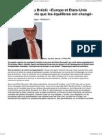Le Monde Vu Du Brésil_ «Europe Et Etats-Unis n'Ont Pas Compris Que Les Équilibres Ont Changé»