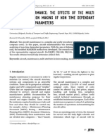 (P) Aircraft Performance - The Effects of the Multi Attribute Decision Making of Non Time Dependant Maintainability Parameters (2010)