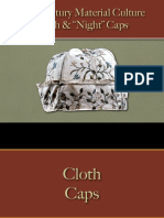 Male Dress - Cloth & Night Caps