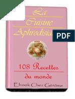 Cuisine Aphrodisiaque 108 Recettes Du Monde