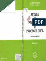 Actele de procedură în procesul civil (La instanţa de fond) - Ov.Ungureanu - 2000.pdf