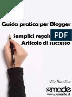 Guida Pratica Blogger Regole Articolo Successo