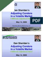 Dan Sheridan Adjust Condors in Volatile Market