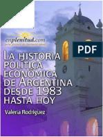La Historia Política Económica de Argentina